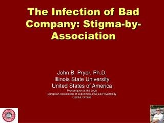 The Infection of Bad Company: Stigma-by-Association