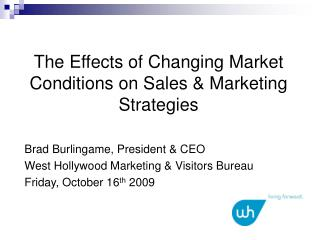 The Effects of Changing Market Conditions on Sales & Marketing Strategies