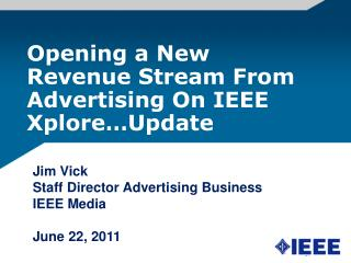 Opening a New Revenue Stream From Advertising On IEEE Xplore…Update