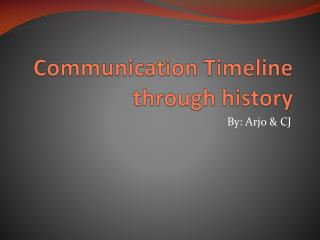 Communication Timeline through history