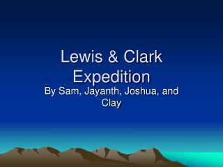 Lewis  Clark Expedition