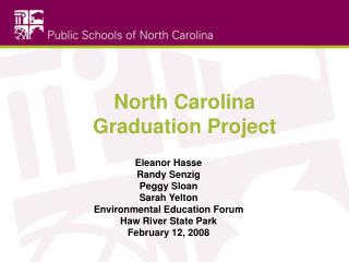 North Carolina  Graduation Project