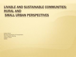 Livable and Sustainable Communities: Rural and Small Urban Perspectives