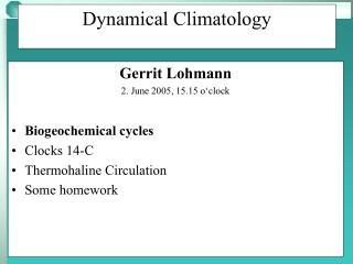 Dynamical Climatology