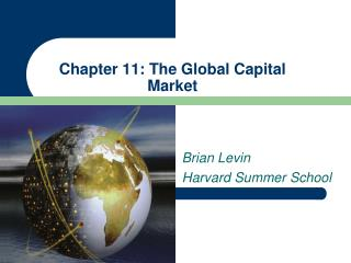 Chapter 11: The Global Capital Market