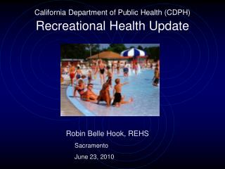 California Department of Public Health CDPH Recreational Health Update