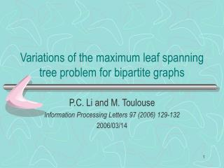 Variations of the maximum leaf spanning tree problem for bipartite graphs