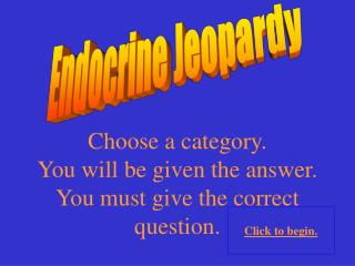 Endocrine Jeopardy