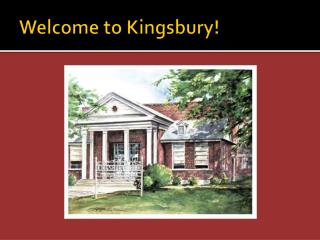 Welcome to Kingsbury!