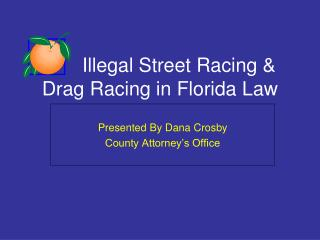 Illegal Street Racing & Drag Racing in Florida Law