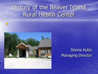 History of the Beaver Island Rural Health Center