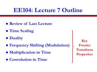 EE104: Lecture 7 Outline