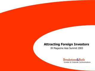 Attracting Foreign Investors IR Magazine Asia Summit 2003