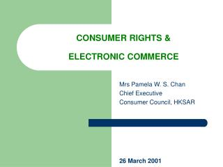 CONSUMER RIGHTS &  ELECTRONIC COMMERCE