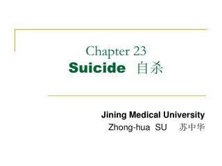 Chapter 23   Suicide   自杀