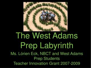 The West Adams Prep Labyrinth
