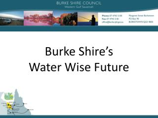 Burke Shire's Water Wise Future