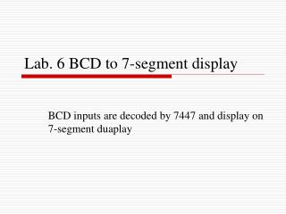 Lab. 6 BCD to 7-segment display