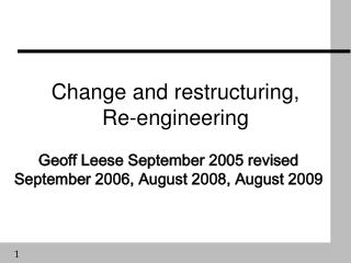 Change and restructuring, Re-engineering