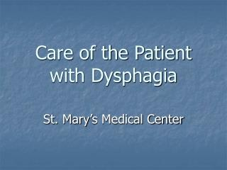 Care of the Patient with Dysphagia