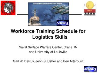 Workforce Training Schedule for Logistics Skills Naval Surface Warfare Center, Crane, IN