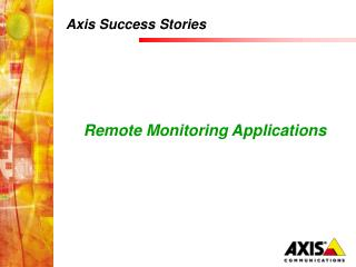 Axis Success Stories
