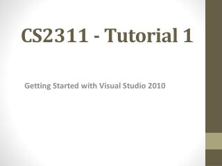 CS2311 - Tutorial  1