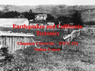 Earthquakes and California Tectonics