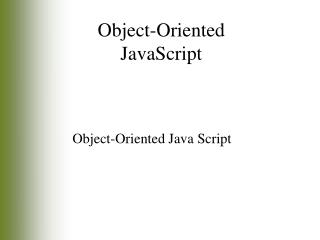 Object-Oriented Java Script