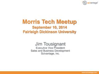 Morris Tech  Meetup September 10, 2014 Fairleigh Dickinson University