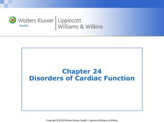 Chapter 24 Disorders of Cardiac Function