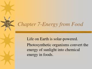 Chapter 7-Energy from Food