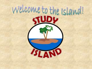 Welcome to the Island!