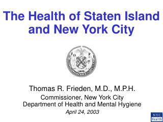 The Health of Staten Island and New York City