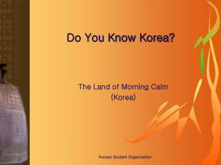 Do You Know Korea?