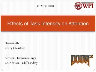 Effects of Task Intensity on Attention