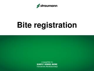 Bite registration