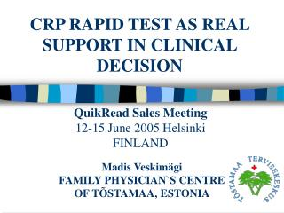 CRP RAPID TEST AS REAL SUPPORT IN CLINICAL DECISION