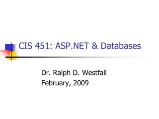 CIS 451: ASP.NET & Databases