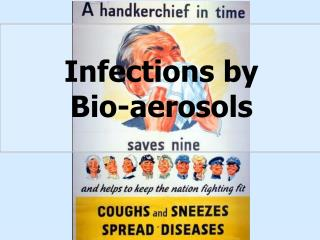 Infections by  Bio-aerosols
