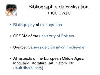 Bibliographie de civilisation médiévale