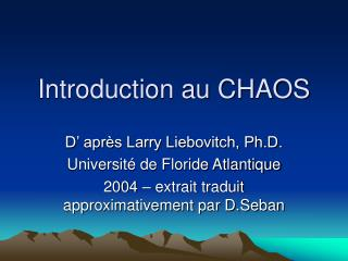 Introduction au CHAOS