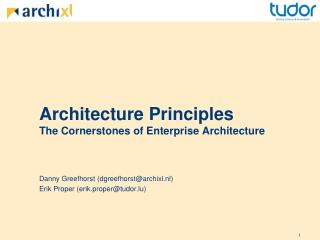 Architecture Principles  The Cornerstones of Enterprise Architecture