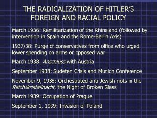 THE RADICALIZATION OF HITLER'S FOREIGN AND RACIAL POLICY