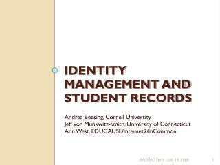 IDENTITY MANAGEMENT AND STUDENT RECORDS