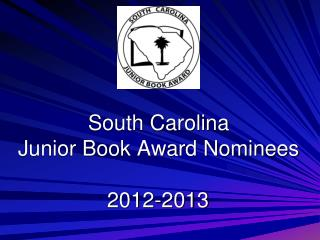 South Carolina  Junior Book Award Nominees