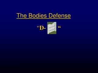 The Bodies Defense