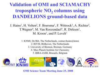 Validation of OMI and SCIAMACHY tropospheric NO 2  columns using DANDELIONS ground-based data