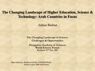 The Changing Landscape of Higher Education, Science & Technology: Arab Countries in Focus