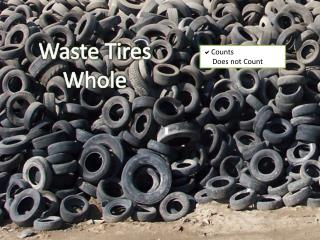 Waste Tires Whole